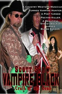 Vampire Black: Trail of the Dead