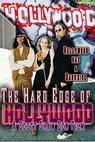 The Hard Edge of Hollywood (2008)