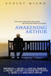 Awakening Arthur  - Awakening Arthur