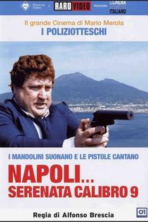 Napoli serenata calibro 9