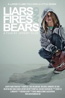Liars, Fires, and Bears
