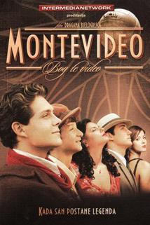 Montevideo, cesta za snem