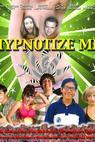 Hypnotize Me (2013)