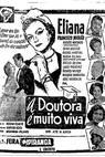 Doutora é Muito Viva (1956)
