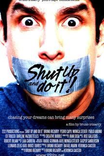 Shut Up and Do It!  - Shut Up and Do It!