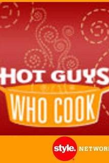 Hot Guys Who Cook  - Hot Guys Who Cook