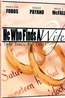 He Who Finds a Wife 2: Thou Shall Not Covet
