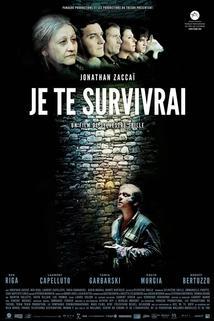Je te survivrai  - Je te survivrai