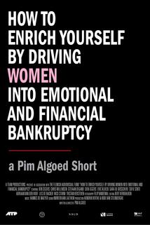 How to Enrich Yourself by Driving Women Into Emotional and Financial Bankruptcy