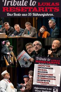 Lukas Resetarits & Friends - Das Beste aus 35 Bühnenjahren