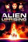 Alien Uprising (2008)