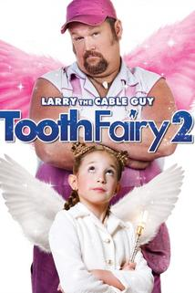 Tooth Fairy 2  - Tooth Fairy 2