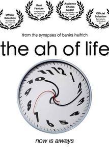 The Ah of Life