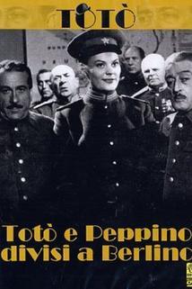 Totò a Peppino rozdělují Berlín
