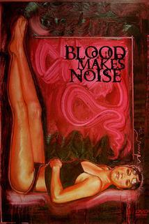 Blood Makes Noise  - Blood Makes Noise