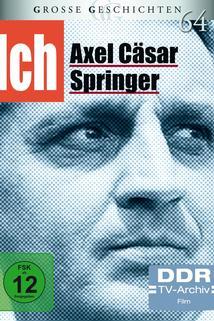 Ich - Axel Caesar Springer