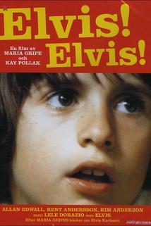 Elvis! Elvis!  - Elvis! Elvis!
