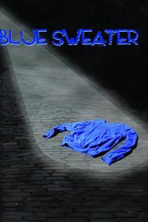Blue Sweater  - Blue Sweater