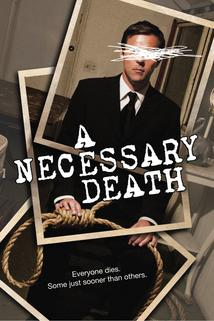 Necessary Death, A