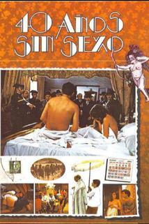 Cuarenta años sin sexo