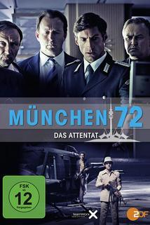 München 72 - Das Attentat