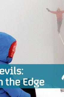 Daredevils: Life on the Edge