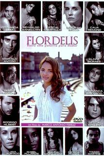 Flordelis: Basta Uma Palavra Para Mudar