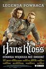 Hans Kloss. Stawka wieksza niz smierc (2012)