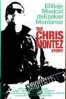 The Chris Montez Story