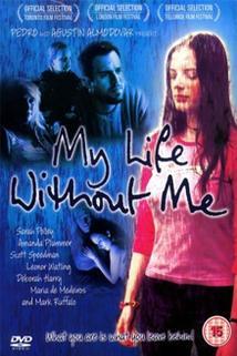 Můj život beze mne  - My Life Without Me