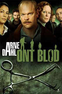 Arne Dahl: Zlá krev  - Arne Dahl: Ont blod