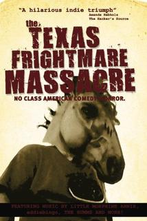 Texas Frightmare Massacre  - Texas Frightmare Massacre