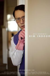 Him Indoors
