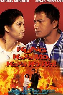 Kung kaya mo, kaya mo rin!