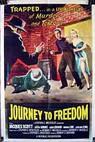 Journey to Freedom (1957)
