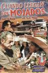 Cuando llegan los mojados (2003)