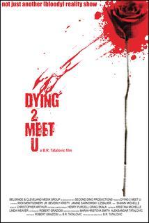 Dying 2 Meet U
