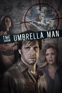 The Umbrella Man  - The Umbrella Man