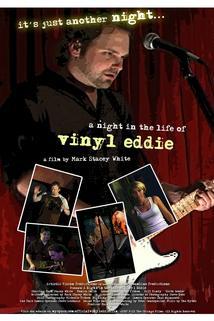 A Night in the Life of Vinyl Eddie