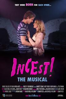 Incest! The Musical  - Incest! The Musical