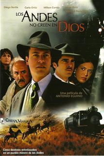 Los Andes no creen en Dios  - Los Andes no creen en Dios