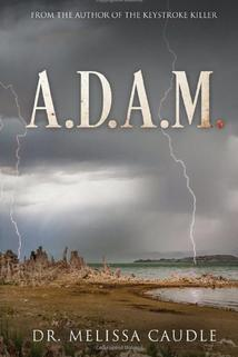 A.D.A.M: The Beginning