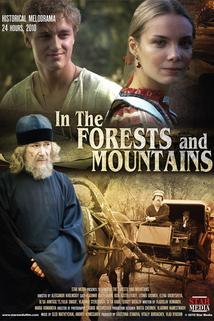 V lesakh i na gorakh  - V lesakh i na gorakh
