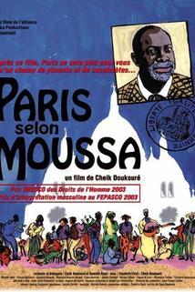 Paris selon Moussa  - Paris selon Moussa