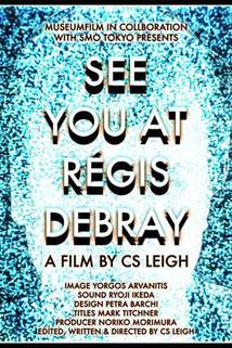 See You at Regis Debray  - See You at Regis Debray