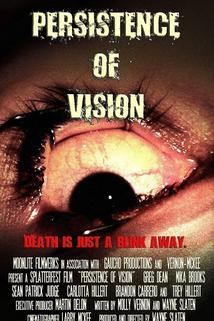 Persistence of Vision  - Persistence of Vision