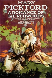 A Romance of the Redwoods  - A Romance of the Redwoods