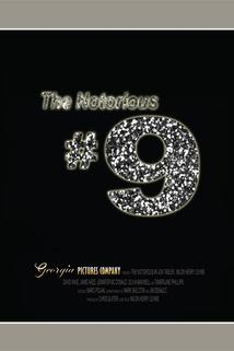 The Notorious #9