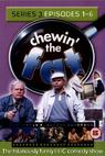 Chewin' the Fat (1999)