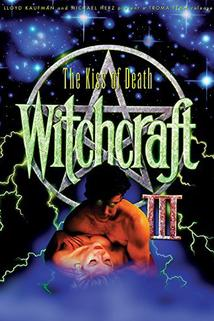 Witchcraft III: The Kiss of Death  - Witchcraft III: The Kiss of Death